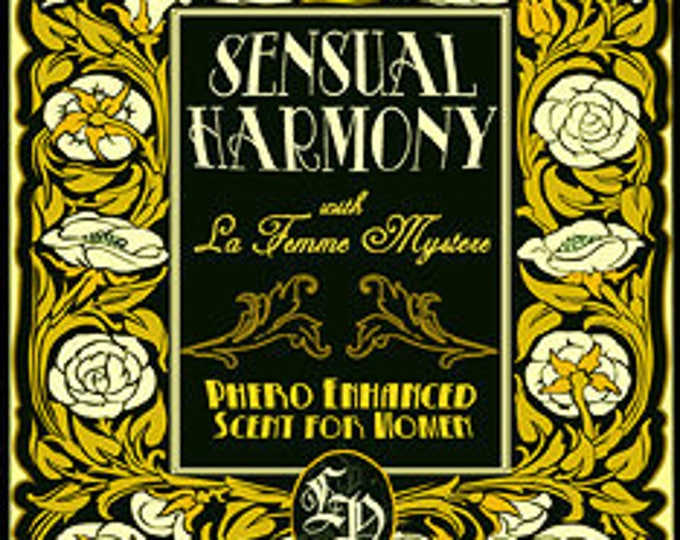Sensual Harmony w/ La Femme Mystere - Pheromone Enhanced Perfume for Women - Love Potion Magickal Perfumerie