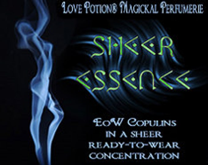 Sheer Essence - UNscented Light Copulin Formula for Women  -  Love Potion Magickal Perfumerie