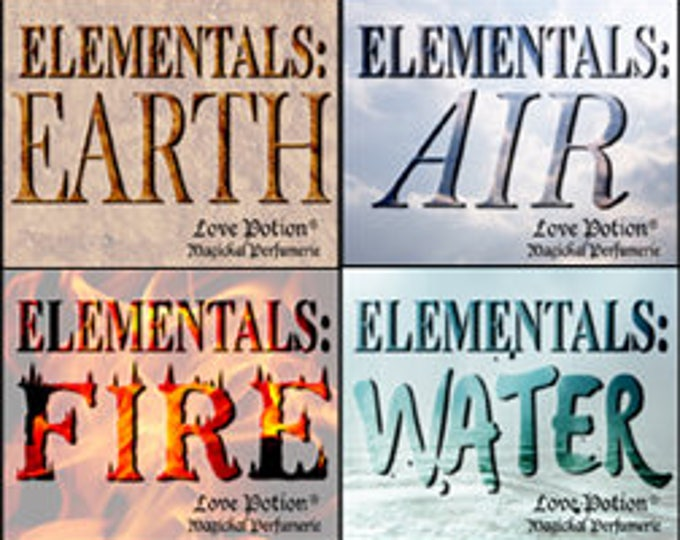 Elementals - Earth * Air * Fire * Water - Limited Edition Original Fragrances - Love Potion Magickal Perfumerie