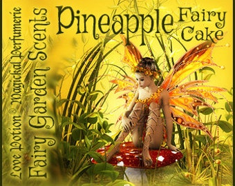 Fairy Cake: Pineapple - Sweet & Youthful Layerable Perfume - Love Potion Magickal Perfumerie