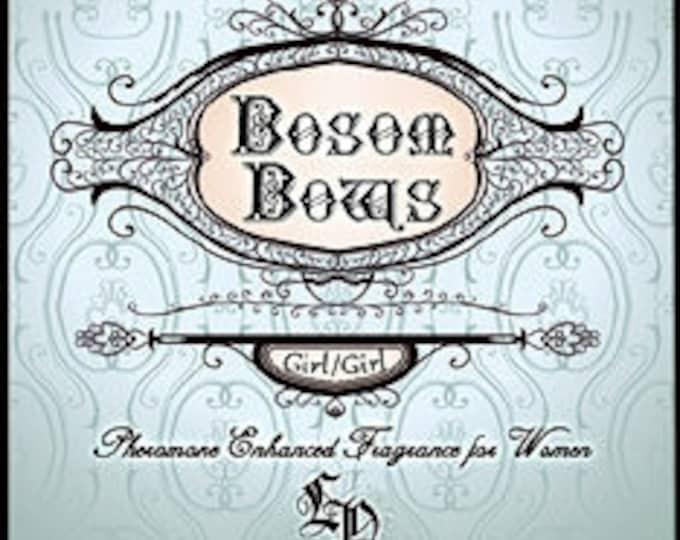 Bosom Bows w/ Girl Girl - Pheromone Enhanced - Handcrafted Fragrance for Women - Love Potion Magickal Perfumerie