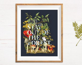 Vintage Botanical Print | Stay Out of the Forest | My Favorite Murder fan art | mfm wall art, Christmas gift, gift for her, friend gift