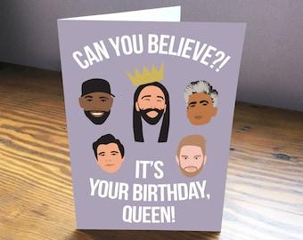 Can You Believe It's Your Birthday Queen Purple Queer Eye Fab Five Karomo Jonathan Antoni Tan Bobby Printable Card Digital Art 5 x 7