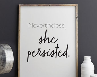 Nevertheless She Persisted Printable Art 8.5 x 11