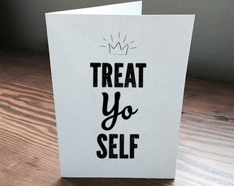 Treat Yo Self Parks and Recreation digital download blank printable card perfect birthday gift or best friend gift