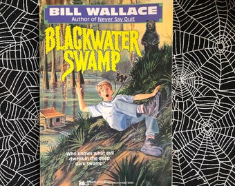 BLACKWATER SWAMP (Paperback by Bill Wallace)