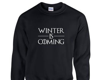 Winter is Coming Sweatshirt Game Of Thrones Sweatshirt Khaleesi Sweatshirt GOT Sweater Stark Snow GOT Jumper Gifts for Her Christmas Gift