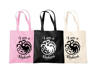 Game Of Thrones Bag Game Of Thrones Quote I Am A Khaleesi Quote Bag Khaleesi Bag Shopping Tote Shopping Bag Pink Bag Black Bag Shopping Bag