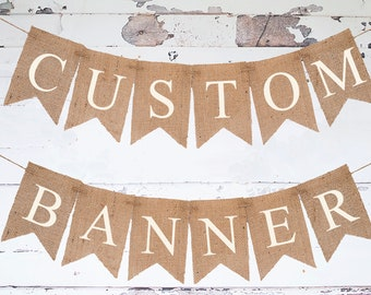 Custom Banner, Personalized Banner, Design Your Own Banner, DIY Custom Banner, Burlap Banner, B331