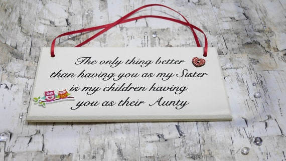 Auntie. Family New Baby PROMOTED TO AUNTY BEST SISTER Hand-Crafted Plaque