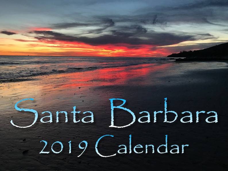Sunset Calendar 2019 2019 Santa Barbara Sunrise and Sunset Calendar. 8.5X11 color | Etsy