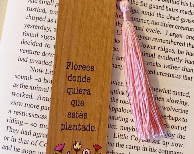 Florece donde quiera que estes plantado / Bookmark