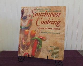 Southwest Cooking, Arlene Feltman-Sailhac, Vintage Cookbook, 1995