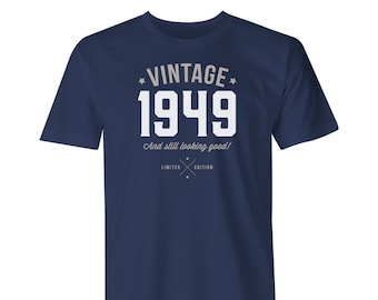 70th Birthday 1949 Vintage Great Present Gift Look Good On Your