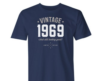 50th Birthday 1969 Vintage Great Present Gift Look Good On Your
