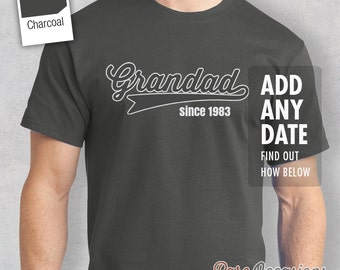 Grandad Since, (ANY YEAR), Grandad Birthday, New Grandad Gift, Father's Day Gift, Grandad Shirt, Grandad Gift, Grandad T-Shirt, Grandad