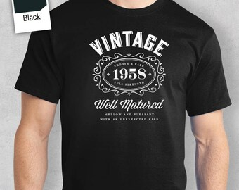60th Birthday, 1958 Birthday, 60th , 60th Birthday Gift, 60th Birthday Shirt For an 60 Year Old!Birthday Idea, Great 60th Birthday Present