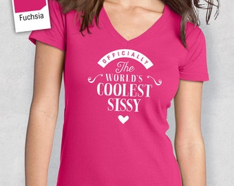 Cool Sissy, Sissy Shirt, Birthday Gifts! Sissy Gift, Sissy T-Shirt, Sissy Birthday Gift, Sissy Present, Sissy!