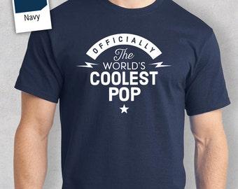 Cool Pop, Pop Gift, Pop T-shirt, World's Coolest Pop, Birthday Gift For Pop,  Pop TShirt For An Awesome Pop! Pop Shirt, Present For Pop