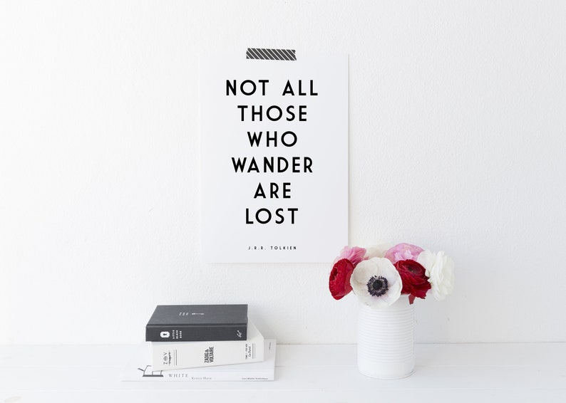 J.R.R Tolkien Quote Print  Not All Those Who Wander Are Lost image 0
