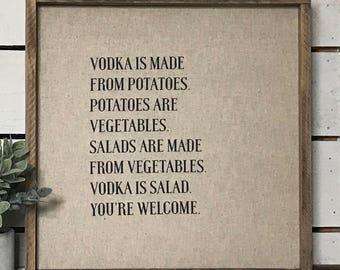 Vodka is Salad // 17x17 Handmade Sign