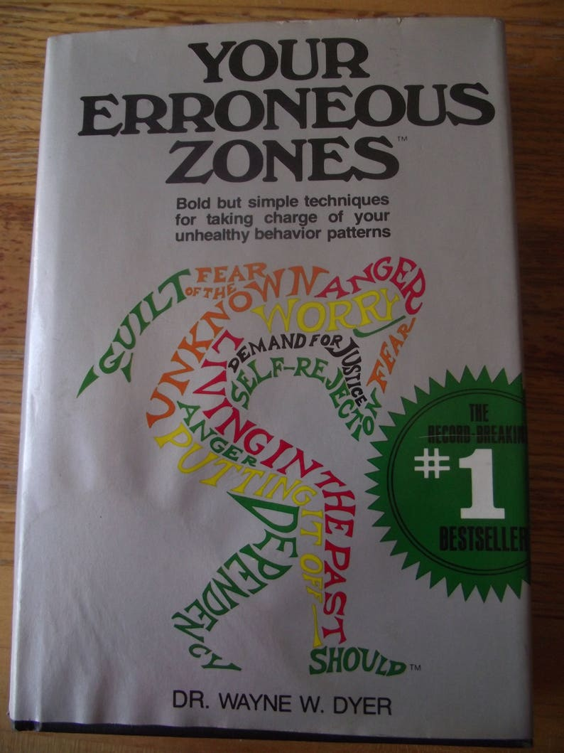 Your Erroneous Zones by Dyer, Wayne W  (1976) Hardcover