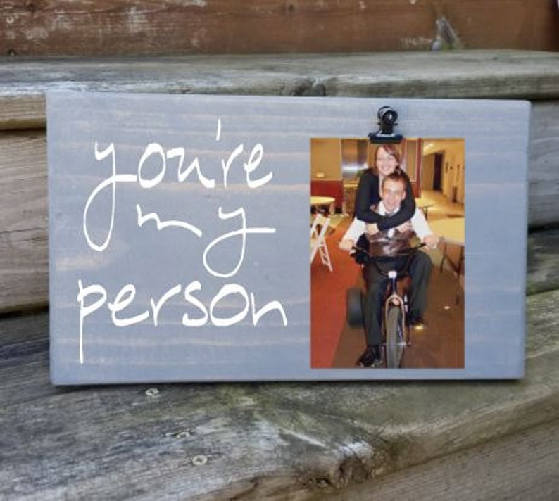 You're my Person Picture Frame gift Gift for friend image 0