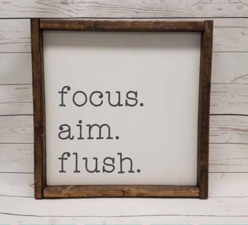 Focus Aim Flush sign TYPE Farmhouse style kid or master image 0