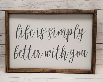 Life is simply better with you, Farmhouse style, framed sign, fixer upper style, handpainted, 12x18, thankful home decor, scrabble