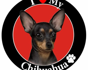 Chihuahua Gifts, I Love My Chihuahua Magnet With Realistic Looking Chihuahua Photograph In The Center