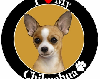 I Love My Chihuahua Magnet With Realistic Looking Chihuahua Photograph In The Center