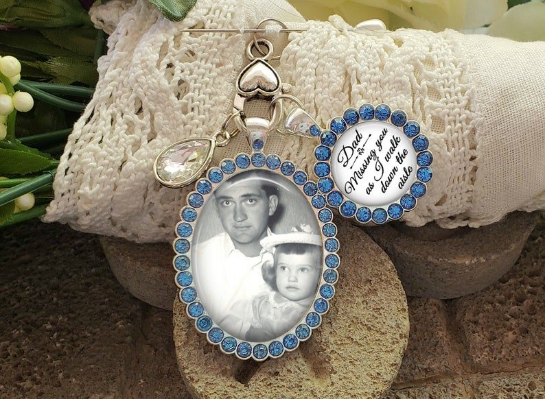 photo placement options Dad Missing You as I Walk Down the Aisle Blue Wedding Bouquet Charm