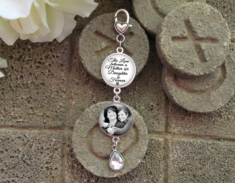 The Love Between a Mother and Daughter is Forever Wedding Date Charm Photo Bouquet Charm