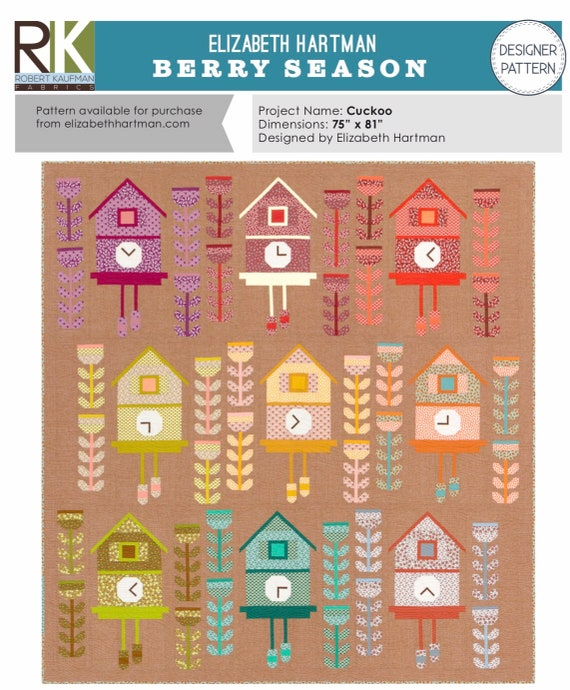 """Cuckoo Quilt PATTERN Using Berry Season by Elizabeth Hartman for Robert Kaufman- EH-045- Finished Quilt Size 75"""" x 81"""""""