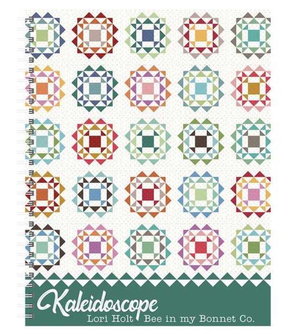 Kaleidoscope Book by Lori Holt of Bee in My Bonnet for It's Sew Emma Publication- P051