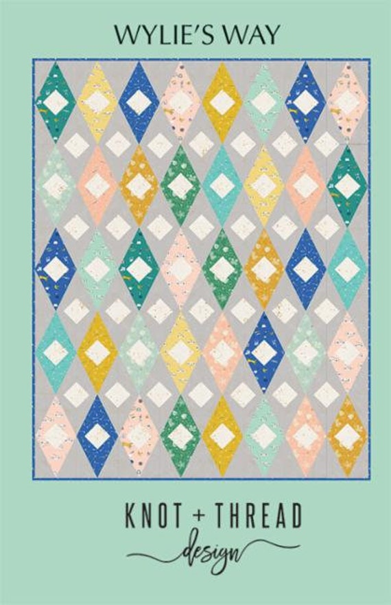 Wylie's Way Pattern by Knot and Thread Design- KT 109- 3 Finished Quilt Size Options