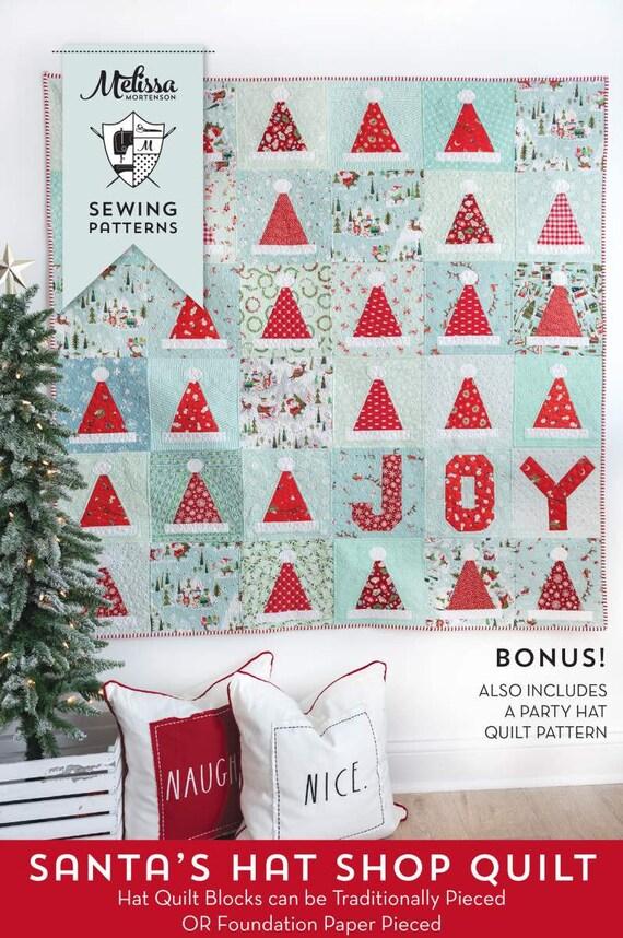 "Santa's Hat Shop Quilt PAPER Pattern-P115- by Melissa Mortenson for Riley Blake Designs Fisinshed Size 60"" x 60"""