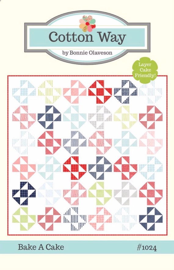 """Bake a Cake Quilt Pattern by Cotton Way for Moda- 82"""" x 82"""" Finished Quilt Size"""