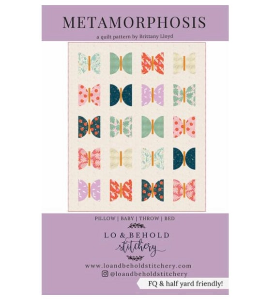 Metamorphosis PAPER Pattern (LBS 116) by Lo and Behold Stitchery- Pattern includes 4 Size Options