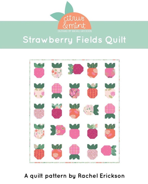 Strawberry Fields Quilt KIT with Pattern by Citrus and Mint for Riley Blake Designs- P159