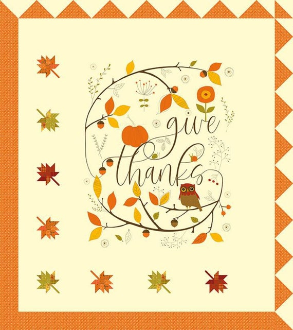 """Give Thanks Quilt Kit with Pattern and Panel- by Sandy Gervais for Riley Blake Designs- 64"""" x 72"""""""