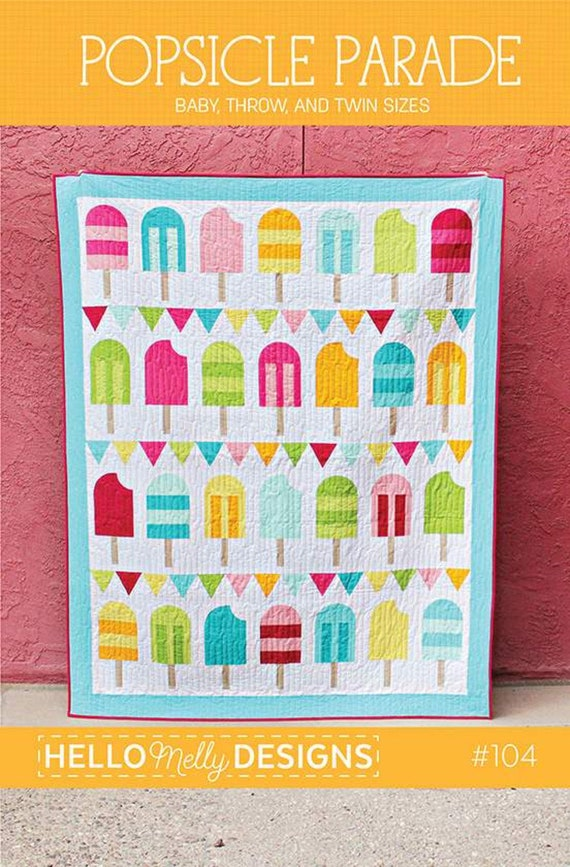 Popsicle Parade Quilt PAPER Pattern by Hello Melly Designs for Riley Blake Designs- P151 Size Options