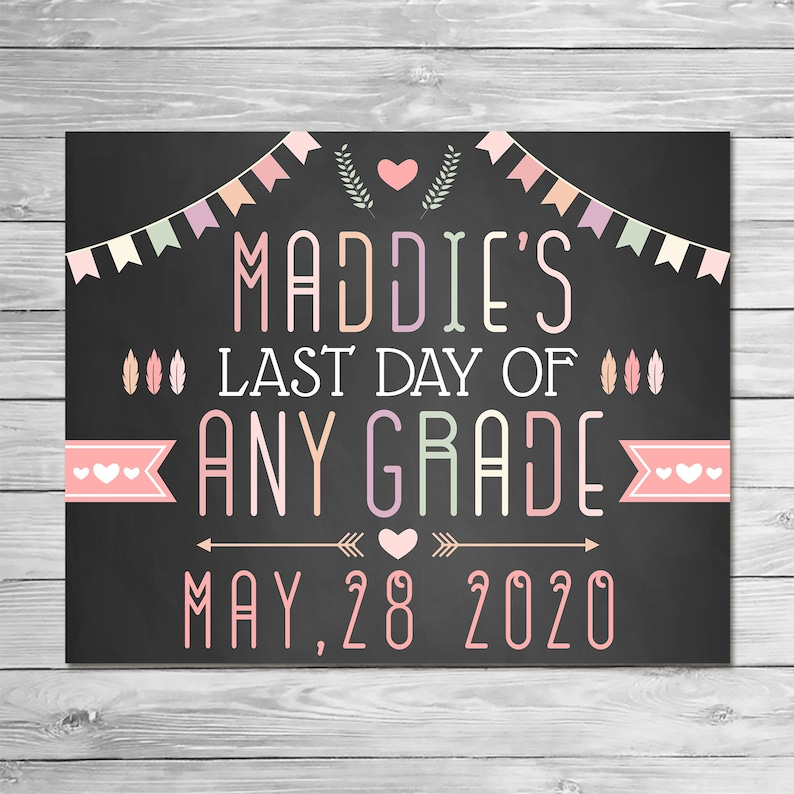 Last Day of School Sign Chalkboard - Feathers Arrows - Printable Last Day School Sign - Custom Graduation Sign - Class of 2019 Sign - 100878