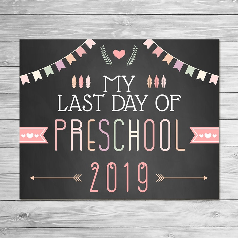 Last Day of Preschool Sign Chalkboard - Feathers Arrows - Printable Last Day School Sign - Graduation Sign - Class of 2019 Sign - 100878