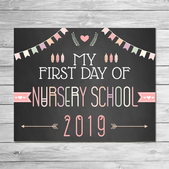 First Day of Nursery School 2019 Chalkboard Sign Printable Photo Prop - First Day of School Sign Chalkboard Back to School - Feathers 100874