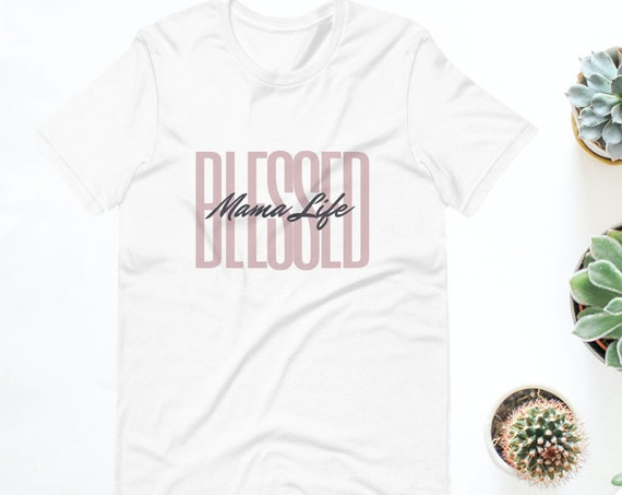 Blessed Mom Life Short-Sleeve T-Shirt| Blessed Shirt| Mom Life Shirt| Christian Mom Shirt| Catholic Mom Shirt| Mother's Day Gift