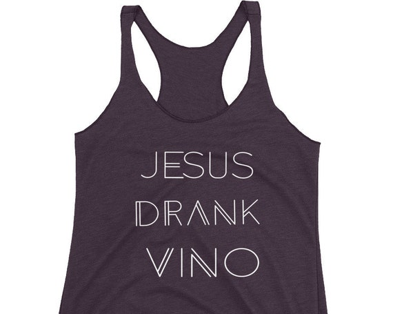 Jesus Drank Vino Women's Racerback Tank| Wine Tank top| Vino Tank top| Christian Tank Top| Jesus Tank | Catholic Tank Top