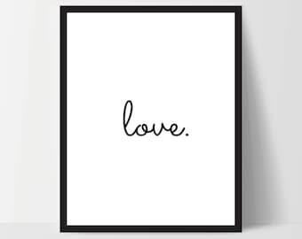 Love, Art Print, Quote, Inspirational Print Decor, Digital Art Print, Office Print, 12x16, White
