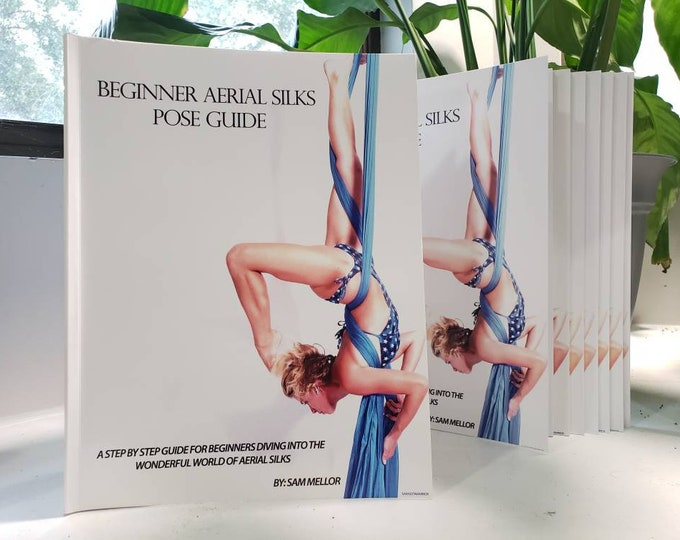 Beginner Aerial Silks Book [Free Domestic Shipping]