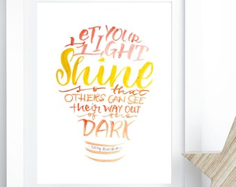 Let Your Light Shine - Live Your Purpose - Inspirational Art